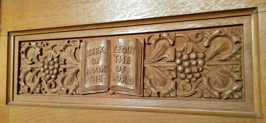 """Seek Ye Out of the Book of the Lord"" - An inscription from the Pulpit at Bethlehem Evangelical Church"